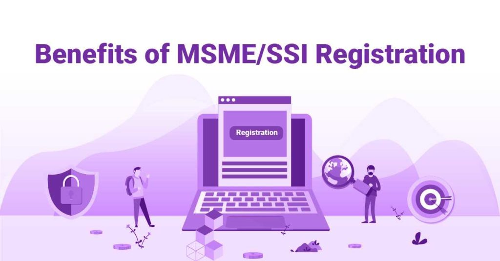 Benefits Of MSME Registration