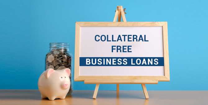 Collateral Free loans from banks