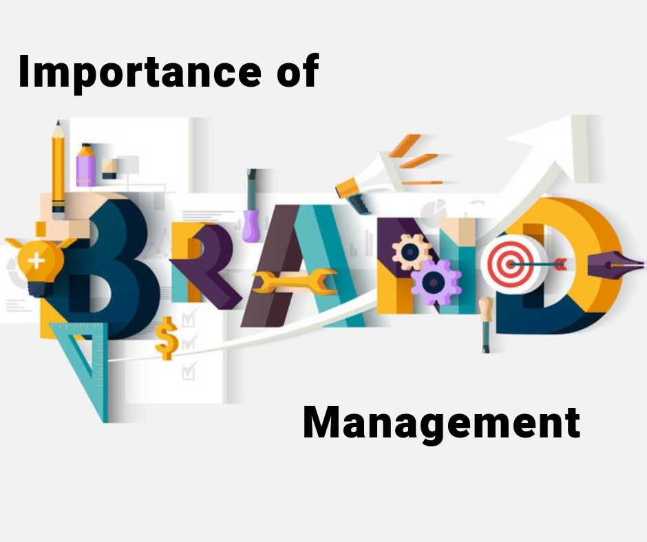 Importance Of Brand Management