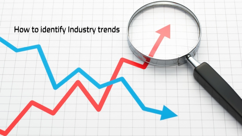 How to identify Industry trends